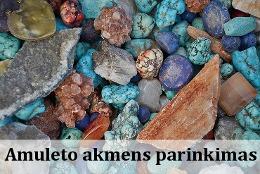 Amuleto akmens parinkimas